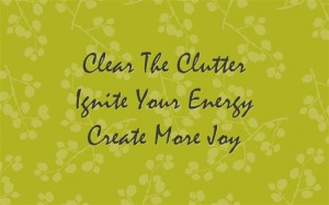 clutter, joy, energy flow
